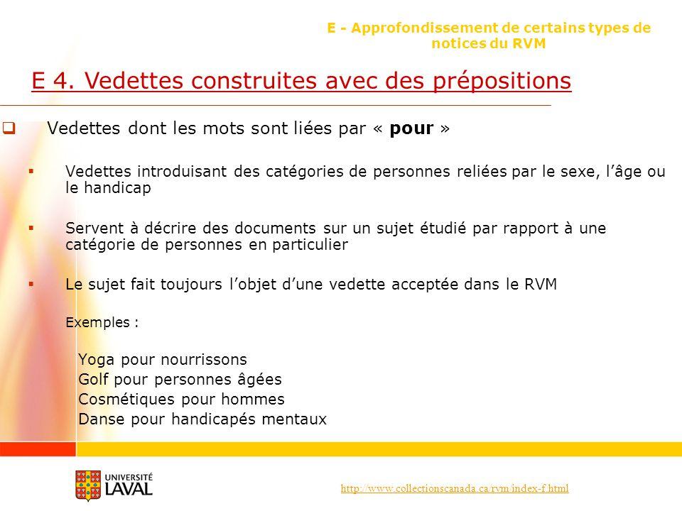 http://www.collectionscanada.ca/rvm/index-f.html E - Approfondissement de certains types de notices du RVM E 4.
