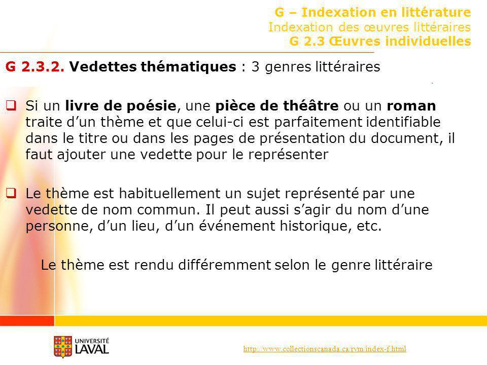 http://www.collectionscanada.ca/rvm/index-f.html G – Indexation en littérature Indexation des œuvres littéraires G 2.3 Œuvres individuelles G 2.3.2. V