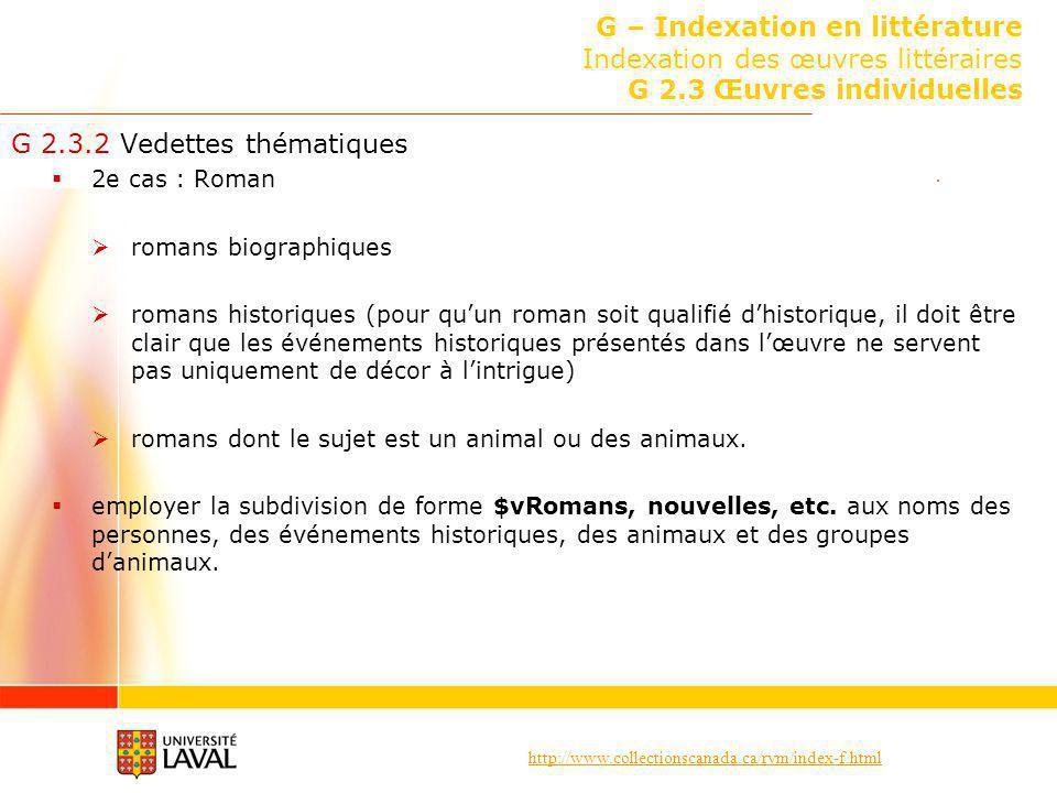 http://www.collectionscanada.ca/rvm/index-f.html G – Indexation en littérature Indexation des œuvres littéraires G 2.3 Œuvres individuelles G 2.3.2 Ve