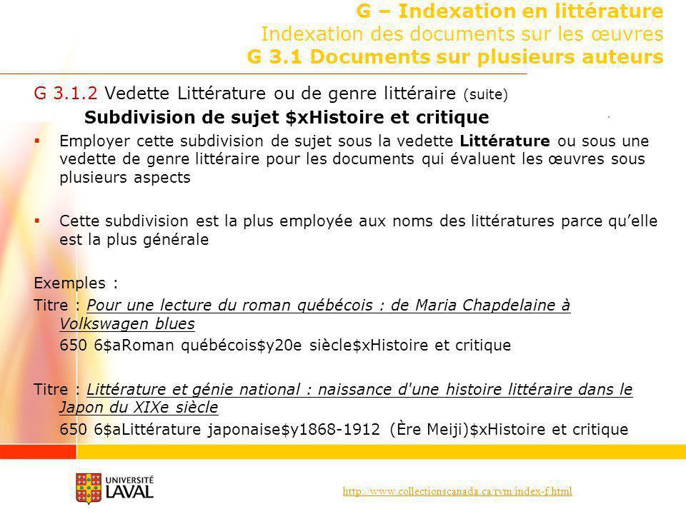 http://www.collectionscanada.ca/rvm/index-f.html G – Indexation en littérature Indexation des documents sur les œuvres G 3.1 Documents sur plusieurs a