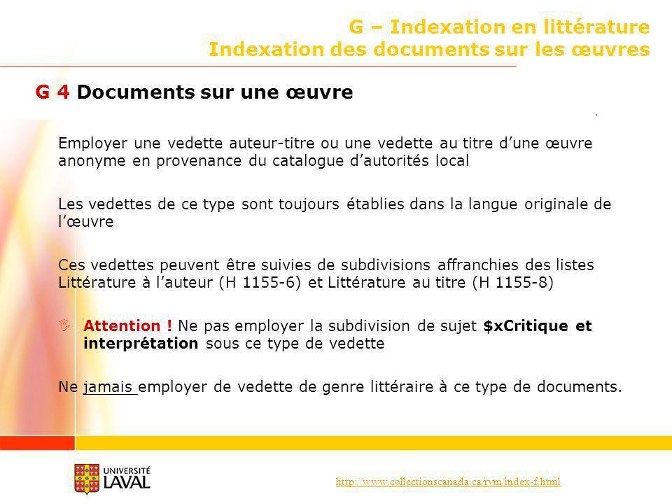 http://www.collectionscanada.ca/rvm/index-f.html G – Indexation en littérature Indexation des documents sur les œuvres G 4 Documents sur une œuvre Emp