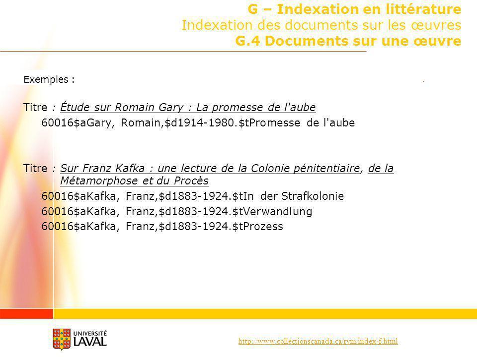 http://www.collectionscanada.ca/rvm/index-f.html G – Indexation en littérature Indexation des documents sur les œuvres G.4 Documents sur une œuvre Exe