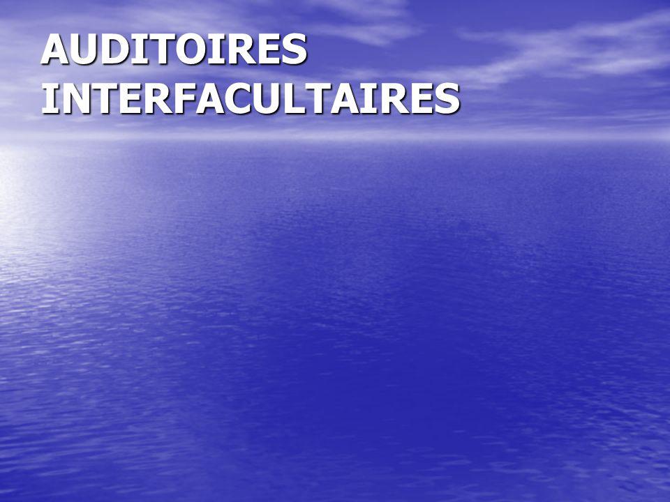 AUDITOIRES INTERFACULTAIRES