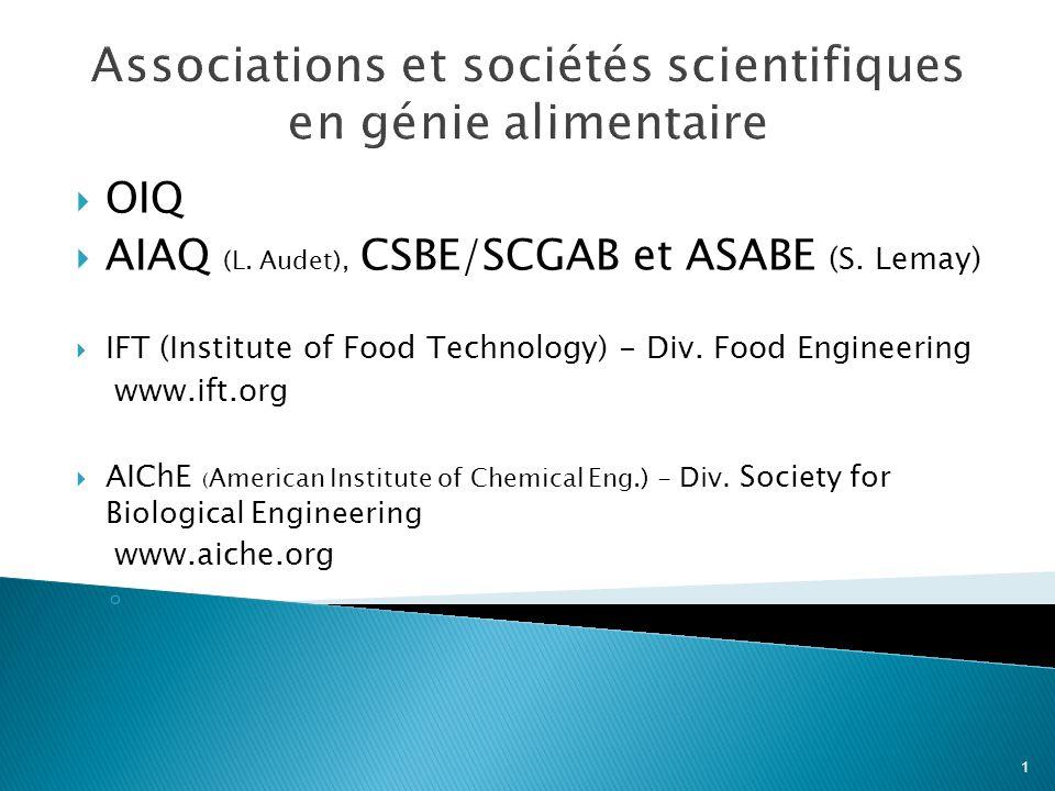 1 Associations et sociétés scientifiques en génie alimentaire OIQ AIAQ (L.