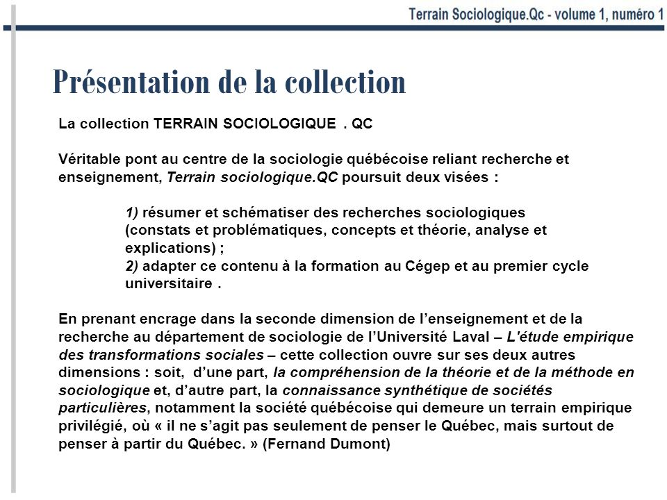 Présentation de la collection La collection TERRAIN SOCIOLOGIQUE.