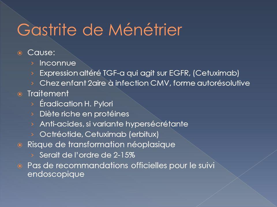 Cause: Inconnue Expression altéré TGF-α qui agit sur EGFR, (Cetuximab) Chez enfant 2aire à infection CMV, forme autorésolutive Traitement Éradication