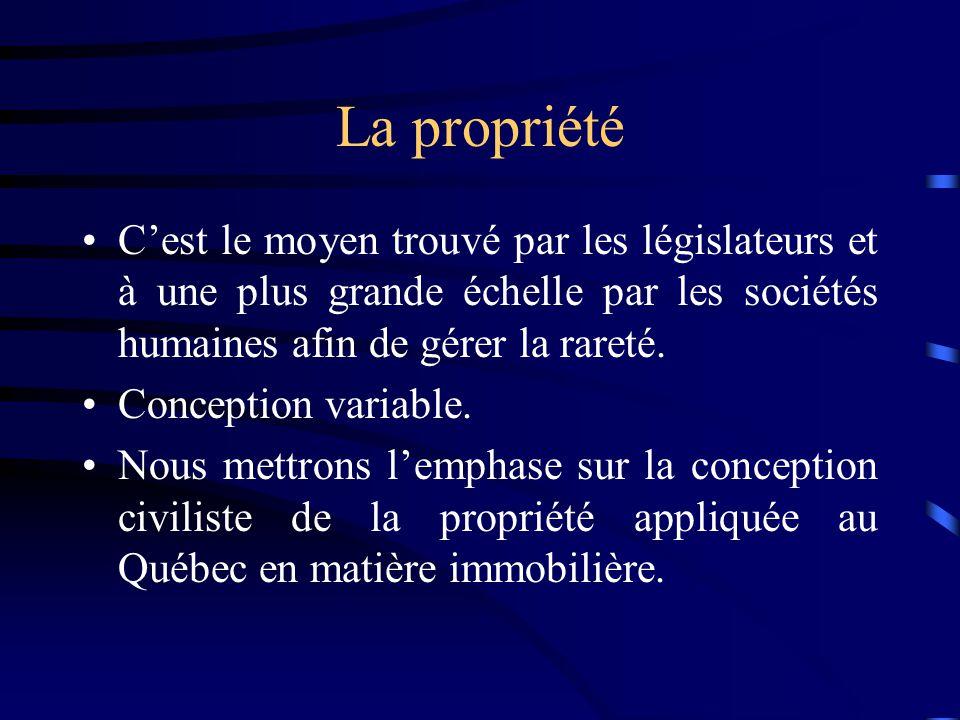 La propriété Cest le moyen trouvé par les législateurs et à une plus grande échelle par les sociétés humaines afin de gérer la rareté. Conception vari