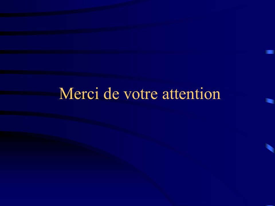 Merci de votre attention