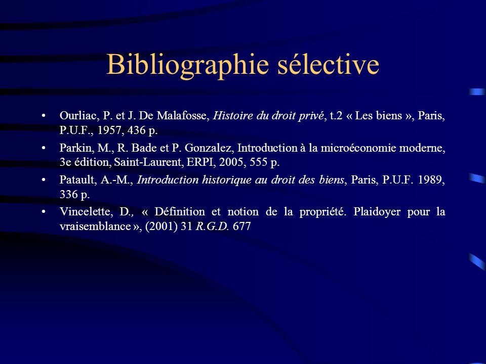 Bibliographie sélective Ourliac, P. et J. De Malafosse, Histoire du droit privé, t.2 « Les biens », Paris, P.U.F., 1957, 436 p. Parkin, M., R. Bade et