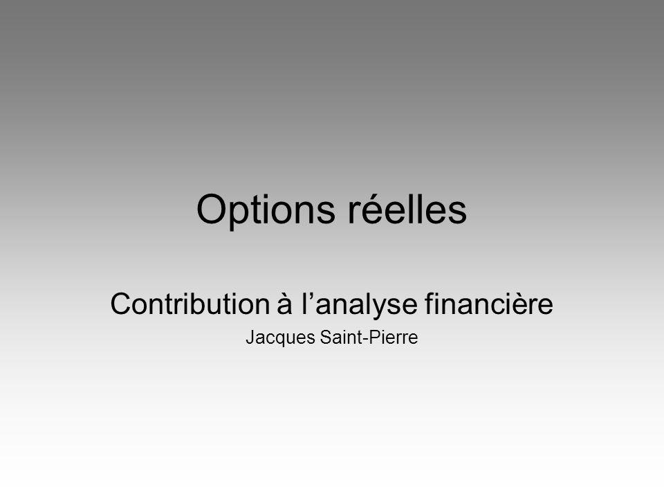 Options réelles Contribution à lanalyse financière Jacques Saint-Pierre