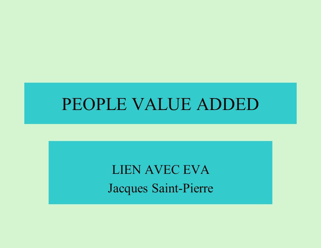 PEOPLE VALUE ADDED LIEN AVEC EVA Jacques Saint-Pierre