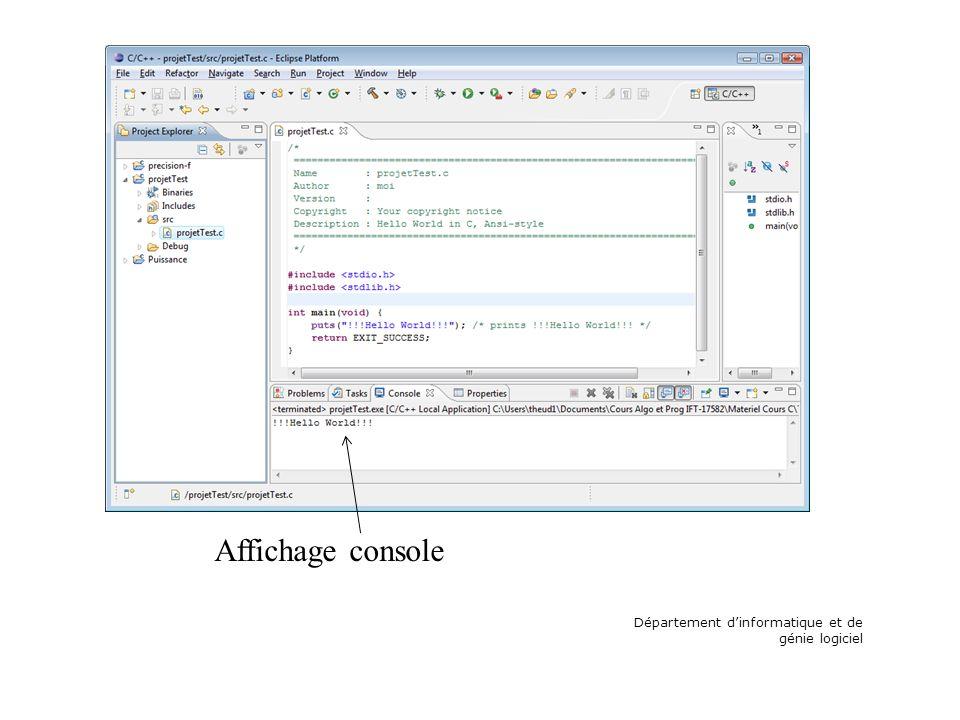 Département dinformatique et de génie logiciel Affichage console