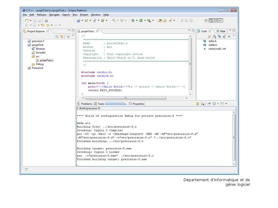 Le curseur doit être « dans le fichier source » Département dinformatique et de génie logiciel