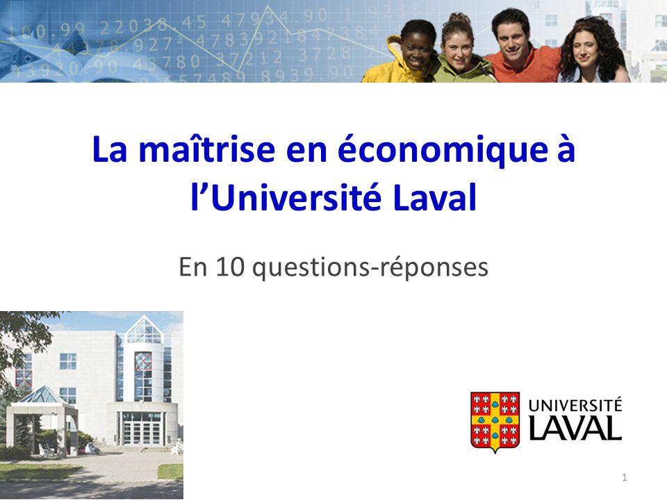 La maîtrise en économique à lUniversité Laval En 10 questions-réponses 1