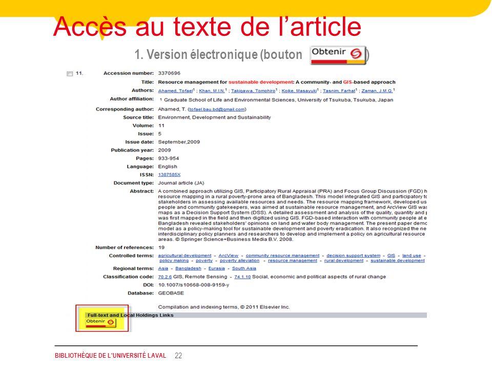 BIBLIOTHÈQUE DE L UNIVERSITÉ LAVAL 22 1. Version électronique (bouton ) Accès au texte de larticle