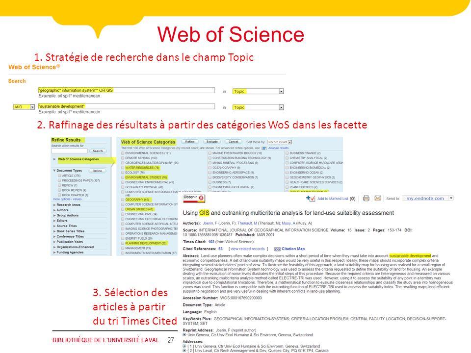 BIBLIOTHÈQUE DE L UNIVERSITÉ LAVAL 27 Web of Science 1.