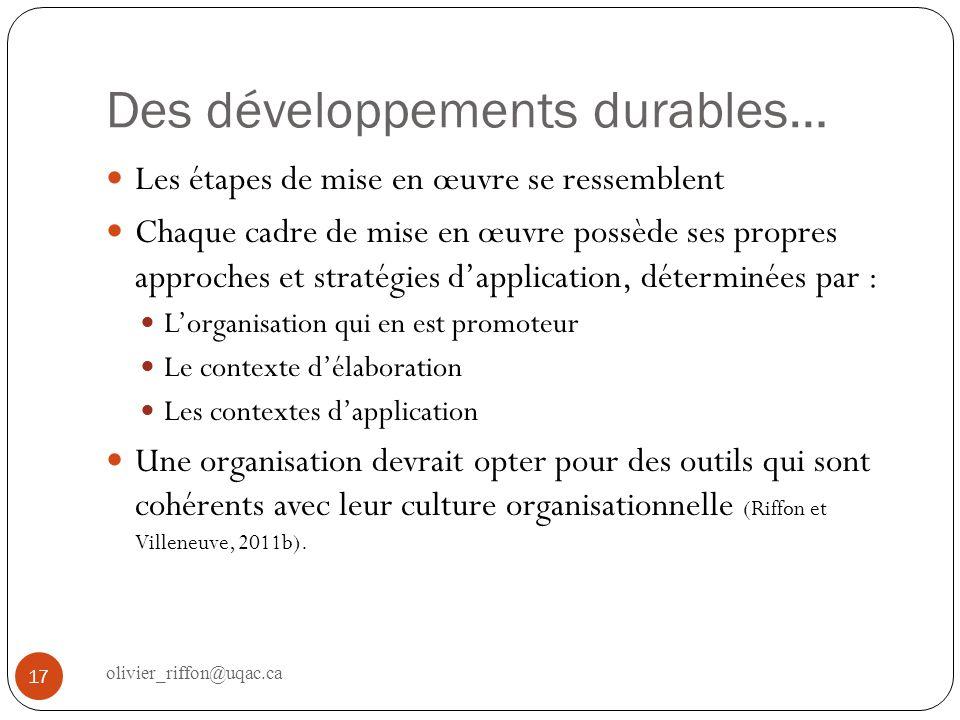 Des développements durables… Les étapes de mise en œuvre se ressemblent Chaque cadre de mise en œuvre possède ses propres approches et stratégies dapp