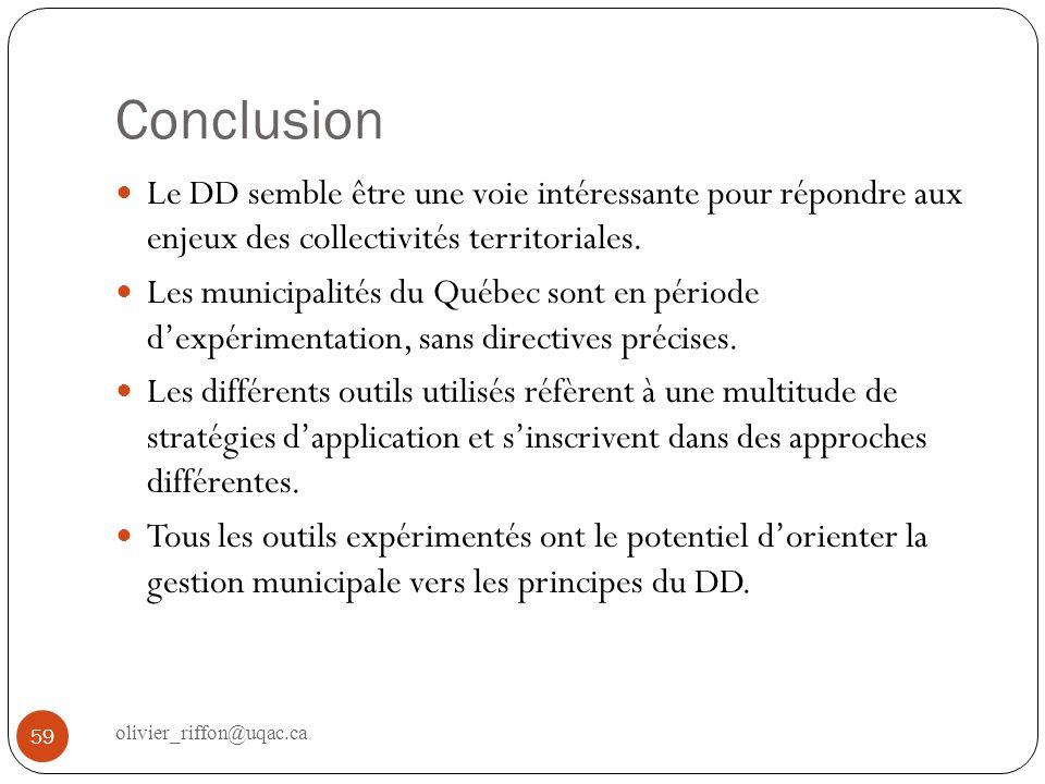 Conclusion 59 Le DD semble être une voie intéressante pour répondre aux enjeux des collectivités territoriales. Les municipalités du Québec sont en pé