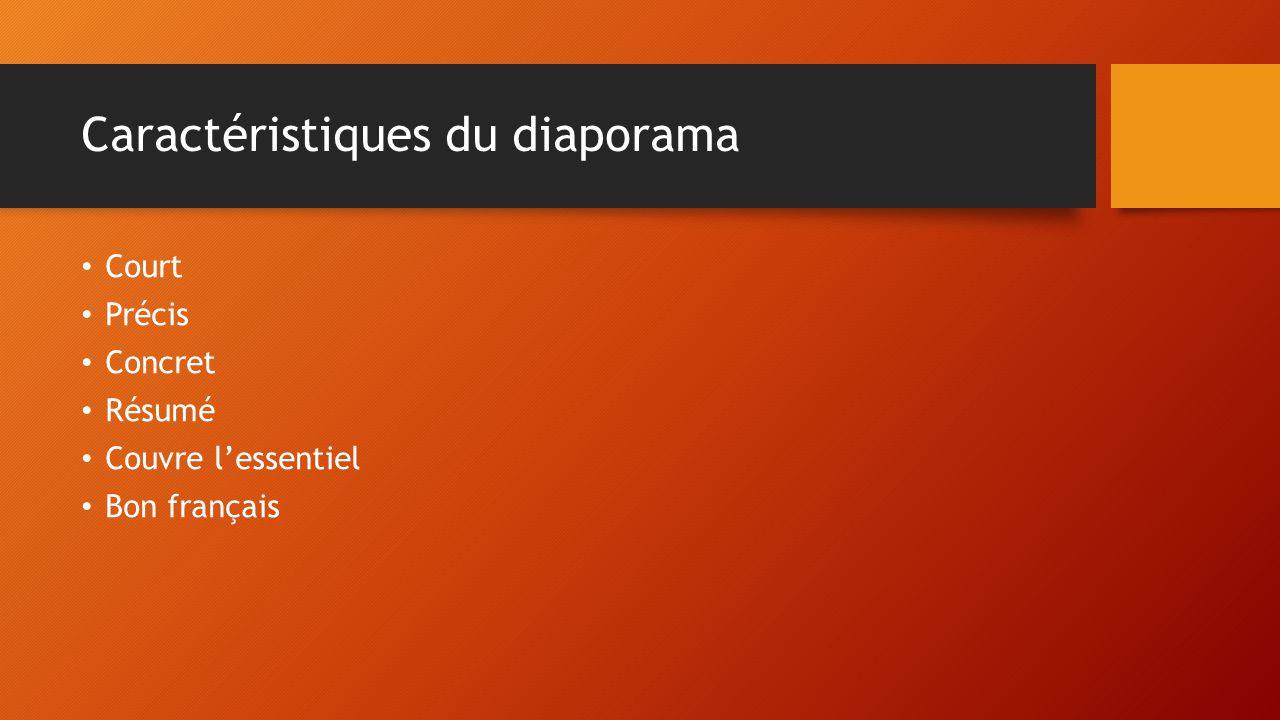 Caractéristiques du diaporama Court Précis Concret Résumé Couvre lessentiel Bon français