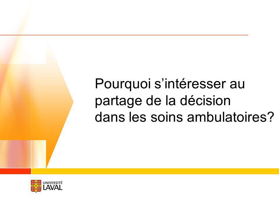 Pourquoi sintéresser au partage de la décision dans les soins ambulatoires