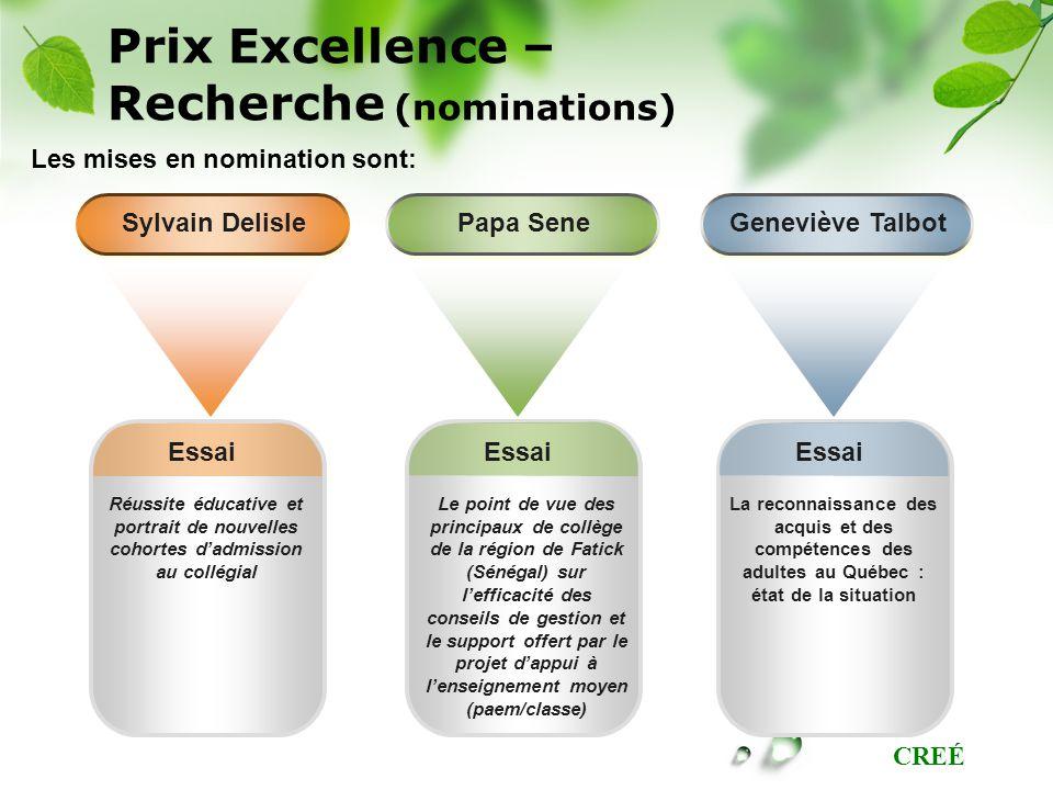 CREÉ Prix Excellence – Recherche (nominations) Essai Réussite éducative et portrait de nouvelles cohortes dadmission au collégial Essai Le point de vu