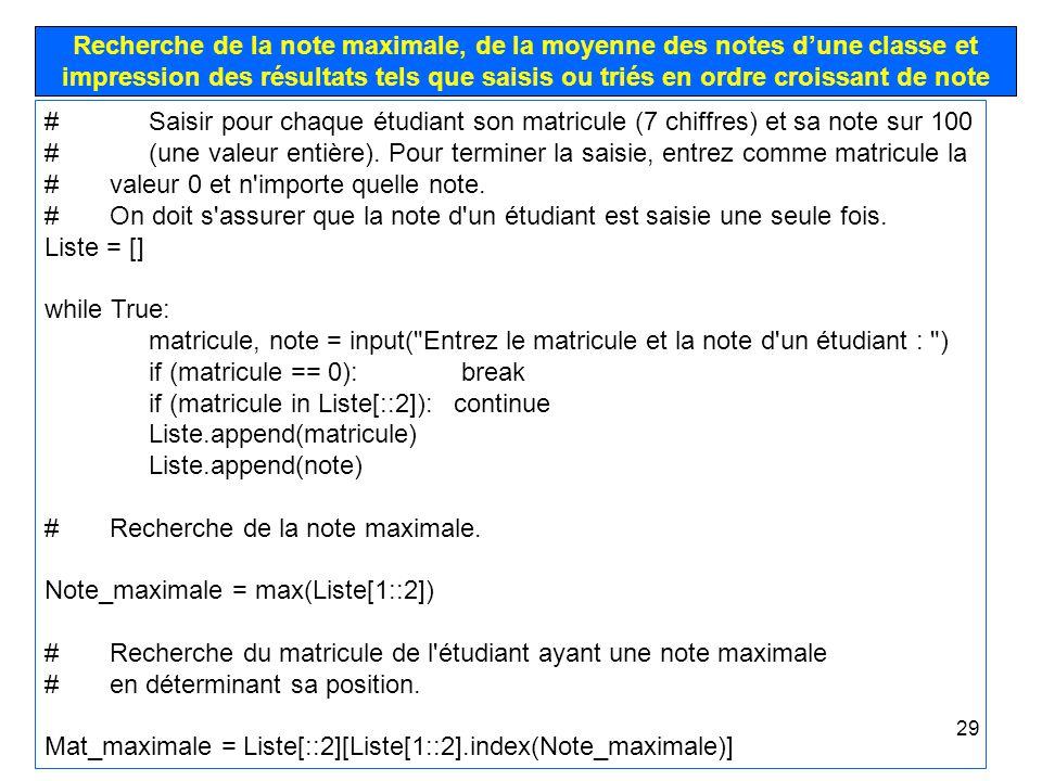 29 Recherche de la note maximale, de la moyenne des notes dune classe et impression des résultats tels que saisis ou triés en ordre croissant de note