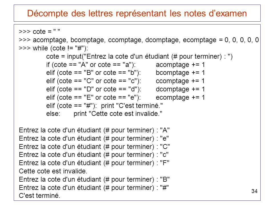 34 Décompte des lettres représentant les notes dexamen >>> cote =