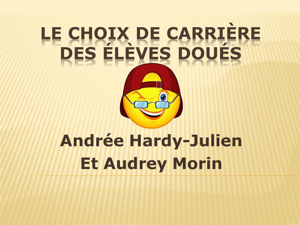 Andrée Hardy-Julien Et Audrey Morin