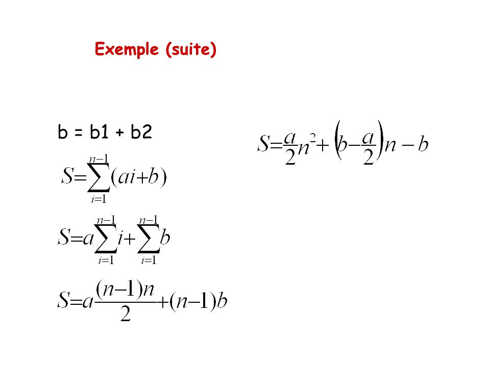 Exemple (suite) b = b1 + b2