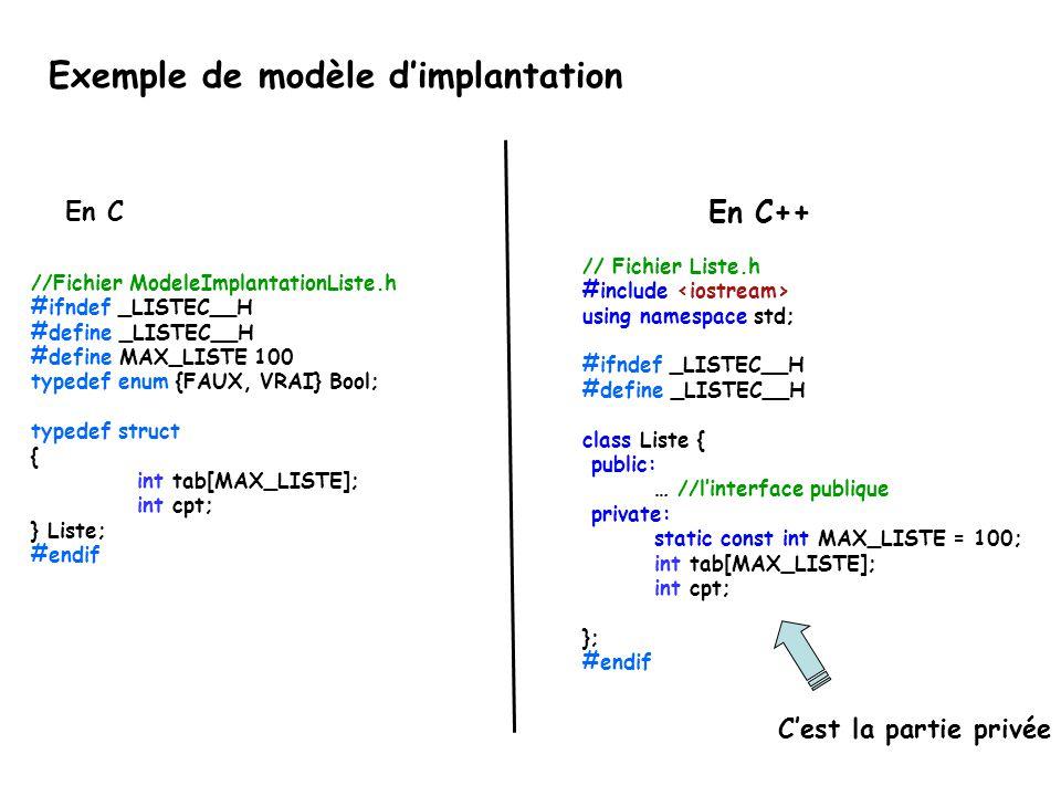 //Fichier ModeleImplantationListe.h #ifndef _LISTEC__H #define _LISTEC__H #define MAX_LISTE 100 typedef enum {FAUX, VRAI} Bool; typedef struct { int t