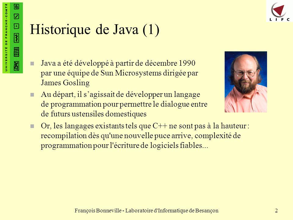 François Bonneville - Laboratoire d Informatique de Besançon93 La classe String (3) n Récupération dun caractère dans une chaîne – méthode char charAt(int pos) : renvoie le caractère situé à la position pos dans la chaîne de caractère à laquelle on envoie se message String str1 = bonjour ; char unJ = str1.charAt(3); // unJ contient le caractère j n Modification des objets String – Les String sont inaltérables en Java : on ne peut modifier individuellement les caractères dune chaîne.