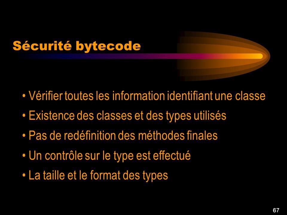 66 Interdire la redéfinition de méthodes sensibles (mot- clé final) Java interdit lhéritage multiple Java gère la désallocation de la mémoire Sécurité