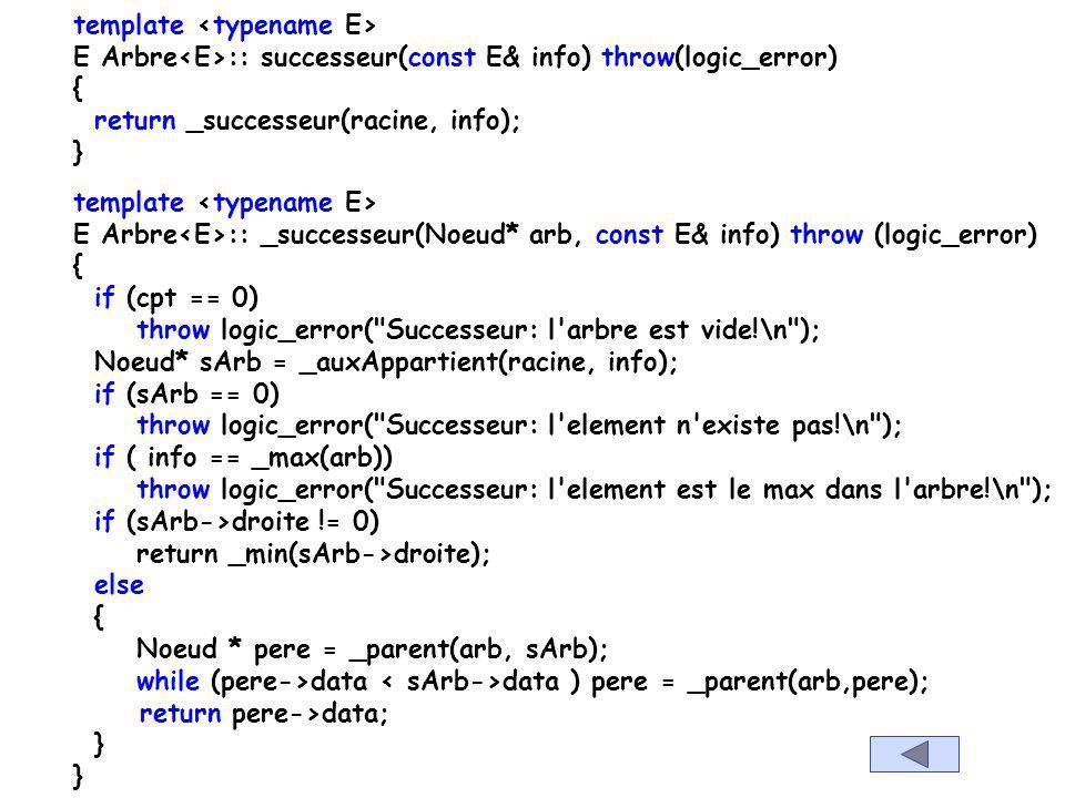 template typename Arbre :: Noeud* Arbre :: _parent(Noeud* arb, Noeud* sArb) throw(logic_error) { if (arb == 0) throw logic_error(