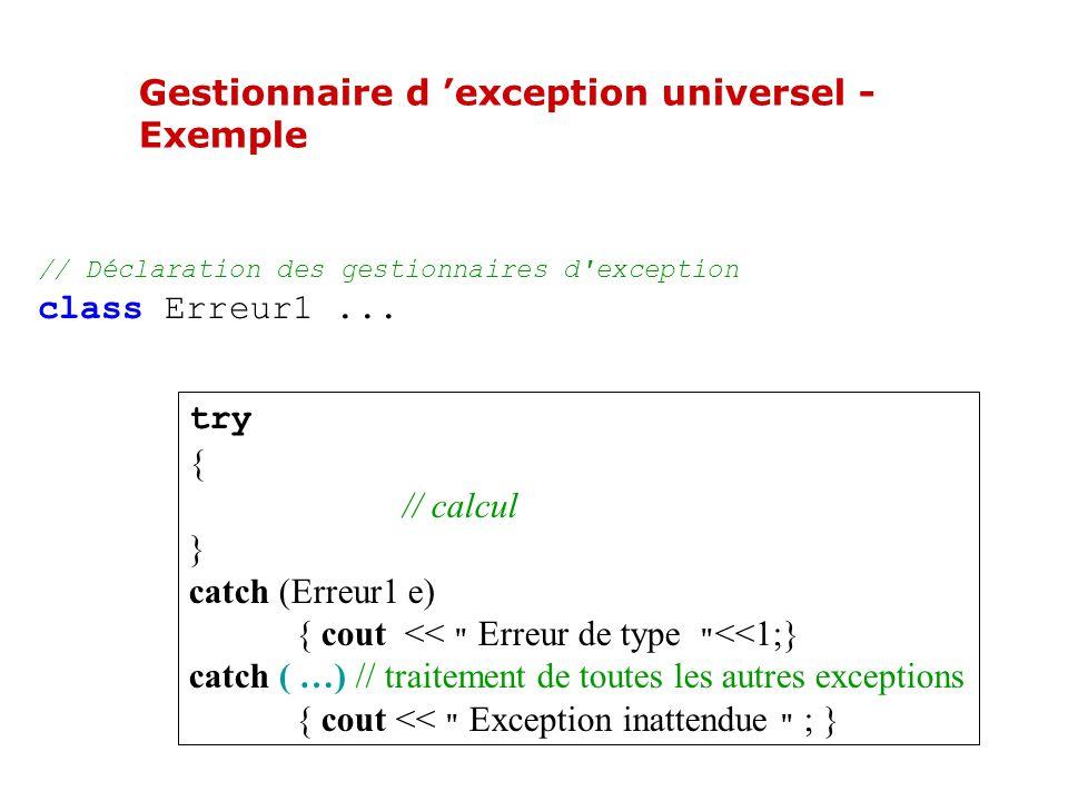 Gestionnaire d exception universel Il peut y avoir plusieurs gestionnaires d exception dans une application.