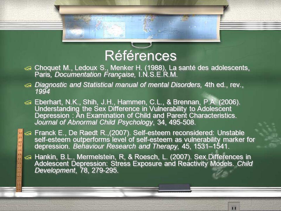 Références Choquet M., Ledoux S., Menker H. (1988), La santé des adolescents, Paris, Documentation Française, I.N.S.E.R.M. Diagnostic and Statistical