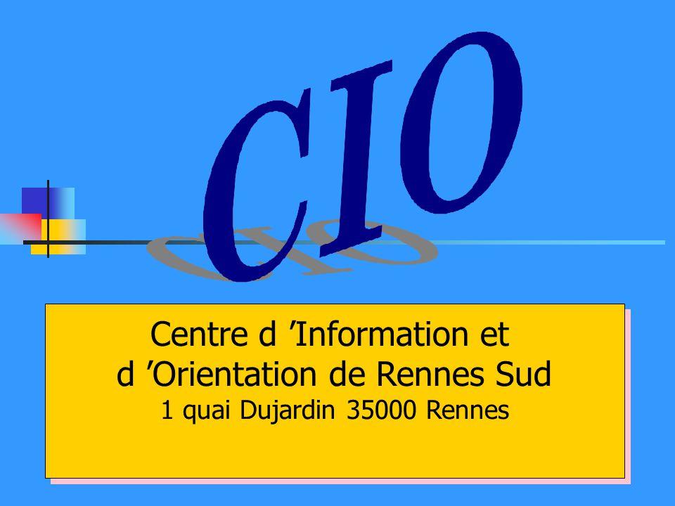 Centre d Information et d Orientation de Rennes Sud 1 quai Dujardin 35000 Rennes Centre d Information et d Orientation de Rennes Sud 1 quai Dujardin 3