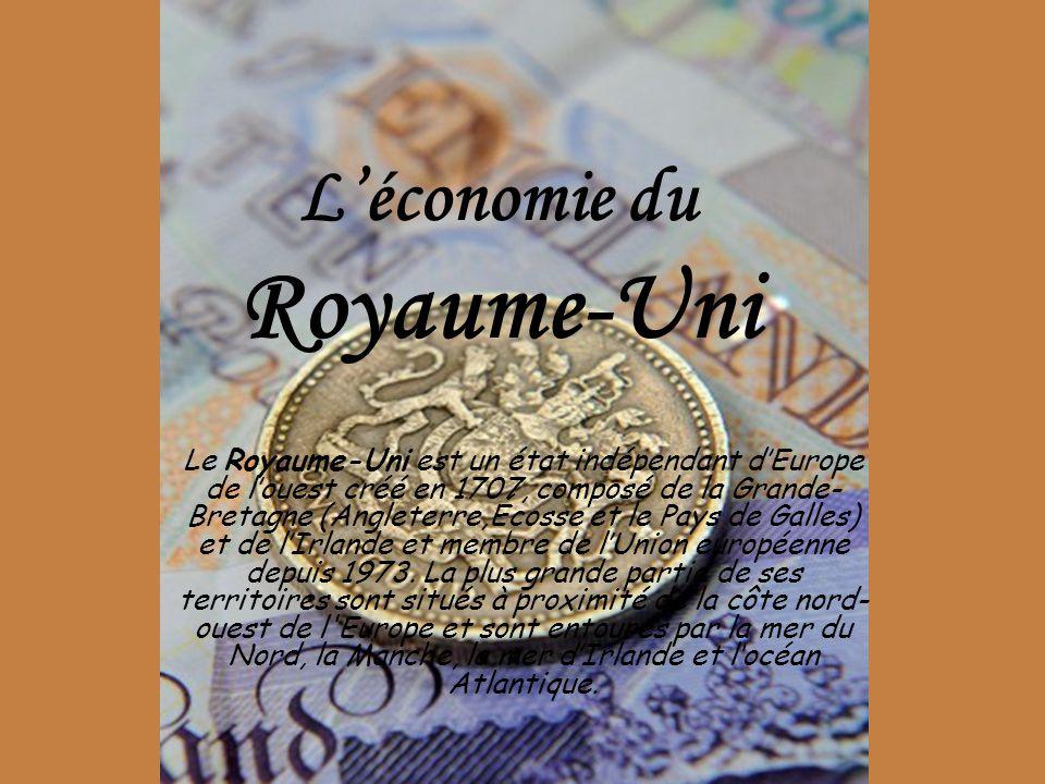 Léconomie du Royaume-Uni Le Royaume-Uni est un état indépendant dEurope de louest créé en 1707, composé de la Grande- Bretagne (Angleterre,Écosse et l