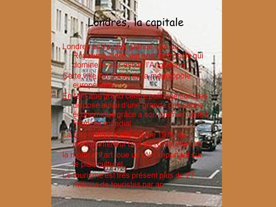 Londres, la capitale Londres est la plus grande ville du Royaume-Uni c est une métropole qui domine le sud-est de lAngleterre Cette ville fait partie