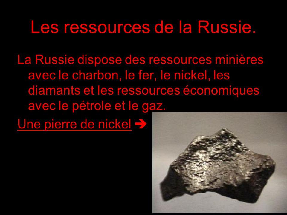 Les ressources de la Russie.