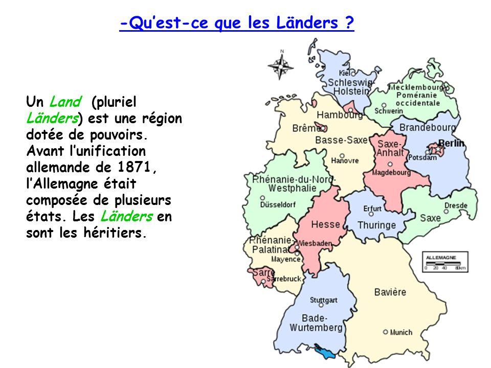 Un Land (pluriel Länders) est une région dotée de pouvoirs.