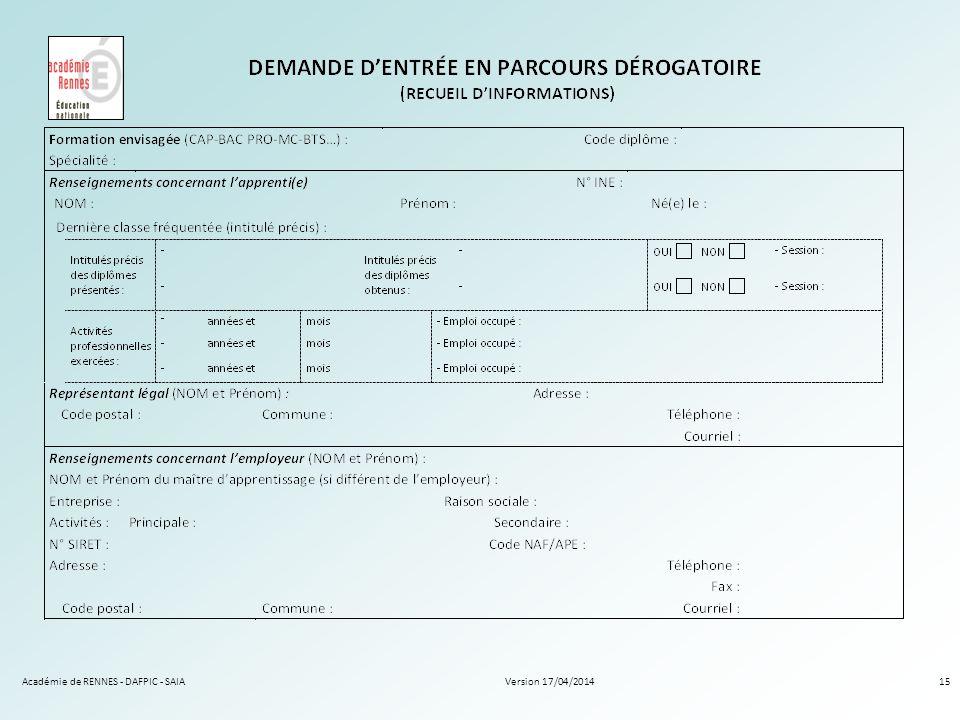 Version 17/04/2014Académie de RENNES - DAFPIC - SAIA15