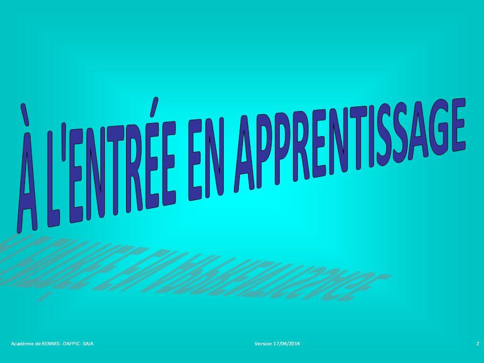 Version 17/04/2014Académie de RENNES - DAFPIC - SAIA2