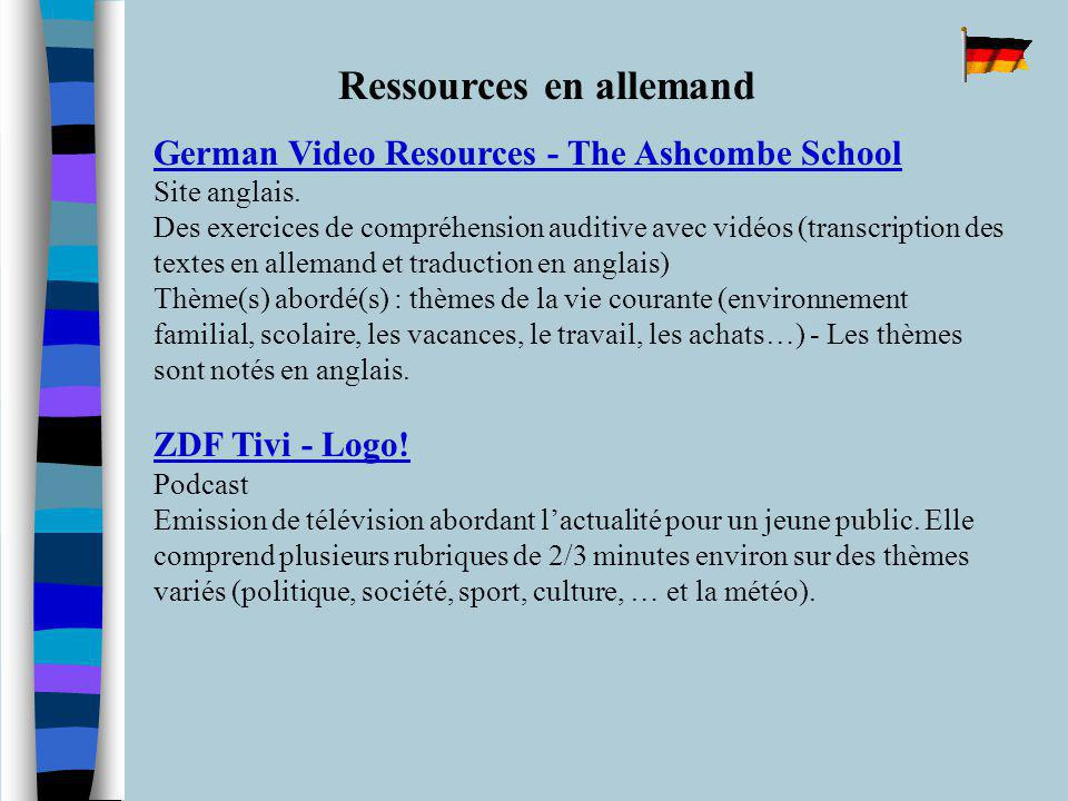 Ressources en allemand German Video Resources - The Ashcombe School Site anglais.