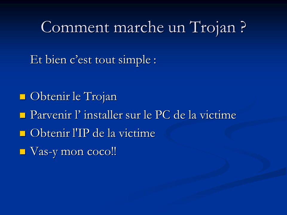 Comment marche un Trojan .