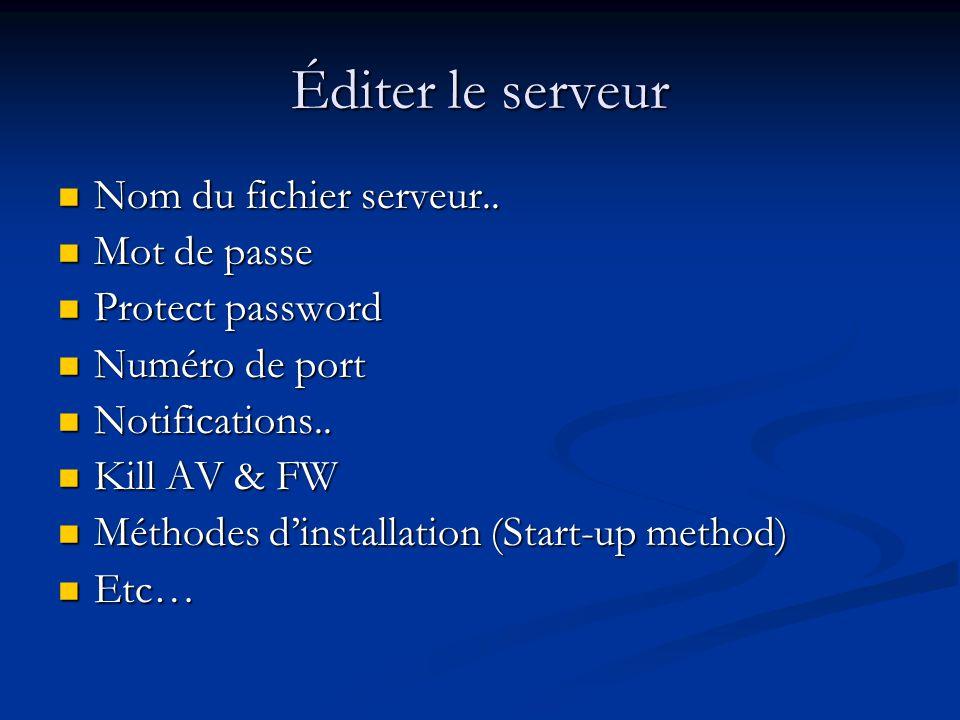 Éditer le serveur Nom du fichier serveur..Nom du fichier serveur..