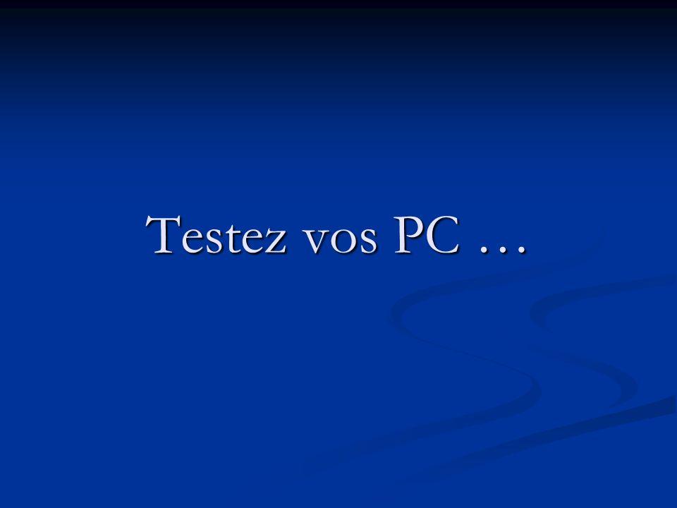 Testez vos PC …
