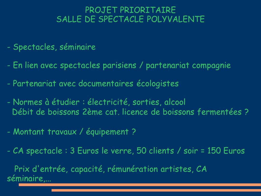 PROJET PRIORITAIRE SALLE DE SPECTACLE POLYVALENTE - Spectacles, séminaire - En lien avec spectacles parisiens / partenariat compagnie - Partenariat av