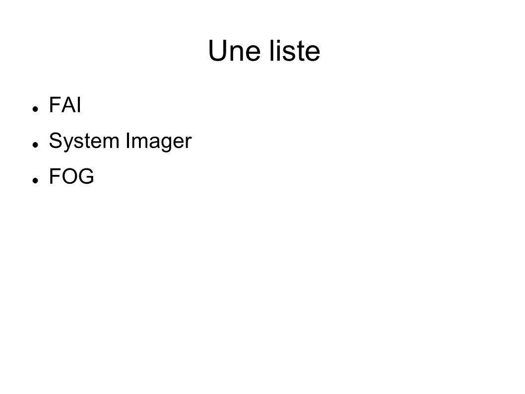 Une liste FAI System Imager FOG