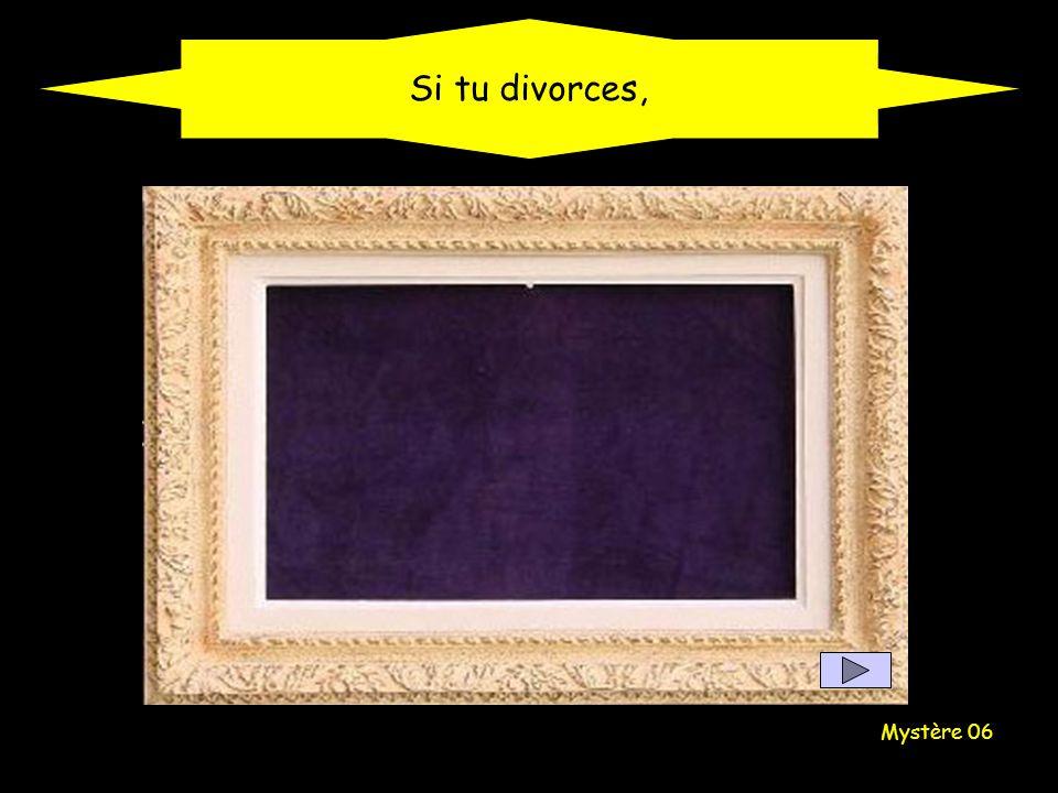 Mystère 06 Si tu divorces,