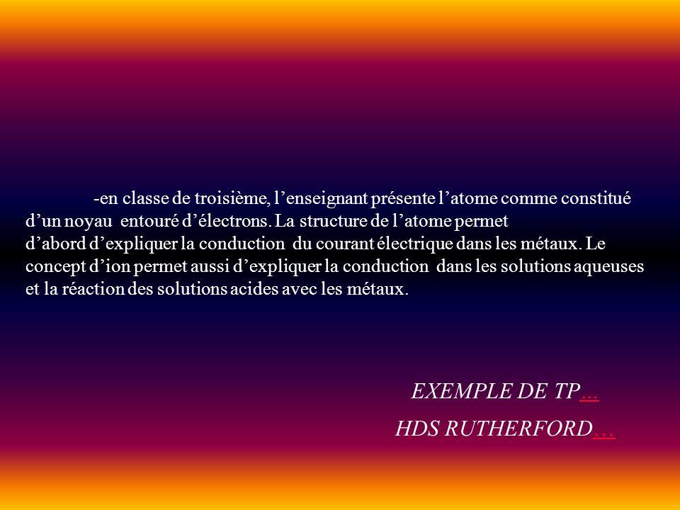 -en classe de troisième, lenseignant présente latome comme constitué dun noyau entouré délectrons. La structure de latome permet dabord dexpliquer la